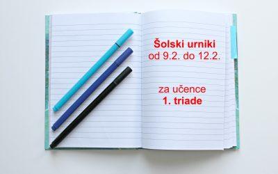 Šolski urniki za učence 1. triade od 9.2. do 12.2.