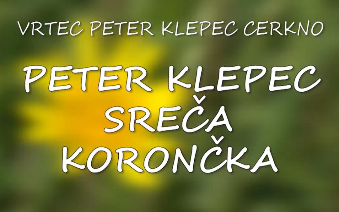PETER KLEPEC SREČA KORONČKA